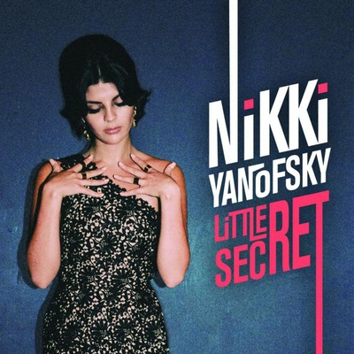 Little secret de Nikki Yanofsky  -- 08/10/14