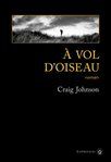 A vol d'oiseau de Craig johnson -- 02/07/16