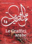 Le Graffiti arabe de Pascal Zoghbi et Don Karl -- 18/12/14
