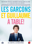 Les Gar�ons et Guillaume, � table�! de Guillaume Gallienne -- 07/03/15
