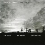 CD de la semaine, Robin Williamson�: The iron stone -- 05/09/07