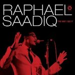 Raphaël Saadiq : The Way I see it ... le paradis