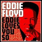Eddie Floyd�: Eddie loves you so -- 01/02/12