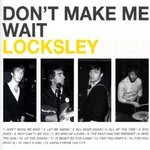 Cd de la semaine, Locksley : Don't make me wait