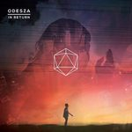In return de Odesza -- 01/04/15