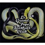 Cd de la semaine, Le Grand Popo Football Club�: Venom in the grass  -- 21/07/10