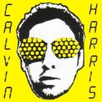 Cd de la semaine, Calvin Harris: I created disco