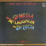 Friday night in San Francisco de Al di Meola, John Mc Laughlin et Paco de Lucia