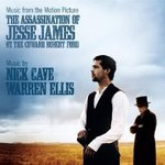 Cd de la semaine, Nick Cave & Warren Ellis�: B.O. L�Assassinat de Jesse James -- 12/03/08