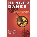 Hunger games - tome 2 L'embrasement -- 04/02/11