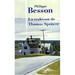 La trahison de Thomas Spencer  ...l'enfer au paradis !