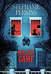 Killer game de Stephanie Perkins -- 26/07/19