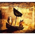 Cd de la semaine, Declan de Barra : A fire to scare the sun  -- 30/09/09