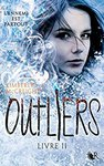 Outlers T.2 : disperser les cendres de Kimberly McCreight