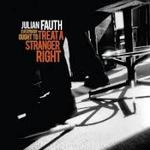Everybody Ought To Treat A Stranger Right  de Julian Fauth