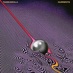 Currents de Tame Impala  -- 01/06/16