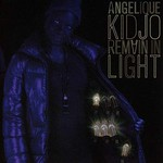 Remain in light d'Angelique Kidjo