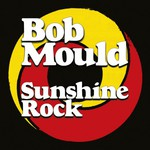 Sunshine rock de Bob Mould