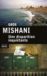Une disparition inqui�tante de Dror Mishani  -- 19/07/14