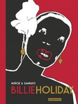 Billie Holiday  de José Munoz et Carlos Sampayo -- 08/09/15