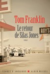 Le retour de Silas Jones  de Tom Franklin