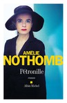 P�tronille d' Am�lie Nothomb -- 27/09/14