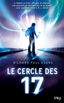Le cercle des 17.T1 de Richard Paul Evans