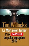 La mort selon Turner de Tim Willocks -- 08/04/19
