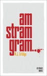 Am stram gram... de M.J. Arlidge