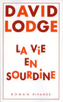 La vie en sourdine  de David Lodge -- 22/02/16