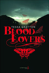 Blood lovers de Tessa Gratton -- 12/04/13