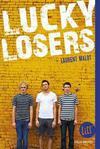 Lucky losers de Laurent Malot -- 21/04/17