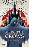Merciful crows T1 : la voleuse d'os de Margaret Owen