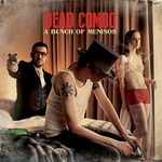 A bunch of meninos de Dead Combo -- 28/01/15