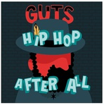 Hip-hop after all de Guts