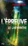 L'épreuve T1 Le labyrinthe de James Dashner