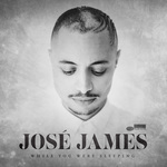 While you were sleeping de José James