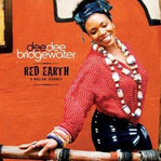 Cd de la semaine, Dee Dee Bridgewater�: Red earth -- 17/06/09