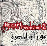 Mozart l'Egyptien de Hughes de Courson et Ahmed al Maghreby