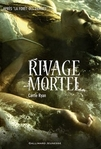 Rivage mortel  T2 de Carrie Ryan -- 25/04/14