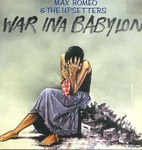 Cd de la semaine, Max Romeo :War ina Babylon -- 24/02/10