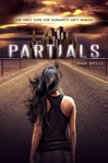 Partials T1 de  Dan Wells  -- 08/11/13